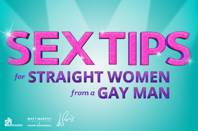 Sex Tips for Straight Women from a Gay Man at Paris Las Vegas