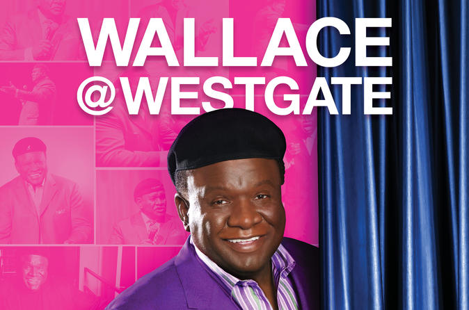 WALLACE Starring George Wallace at the Westgate Hotel and Casino