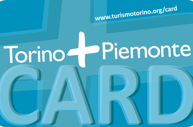 Turin sightseeing pass torino and piemonte card in turin 315971