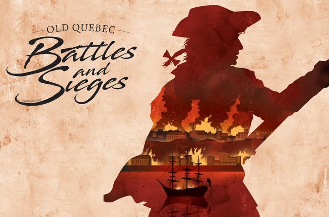 Historical walking tour in Old Quebec : Battles & Sieges