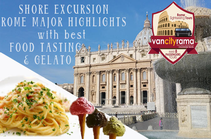 Shore Excursion: Rome Major Highlights with best Food tasting & Gelato