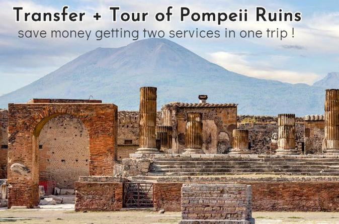 Private transfer from Naples to  Positano with tour of Pompeii Ruins