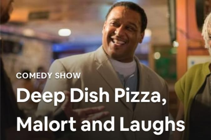 Deep Dish Pizza, Comedy and Micro Beer